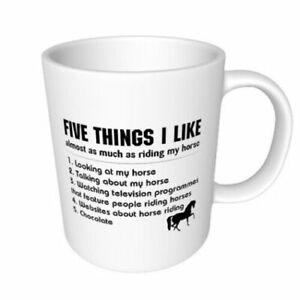 Horse Mug - 5 THINGS I LIKE ABOUT RIDING MY HORSE Mug Novelty Horse Riding Gift