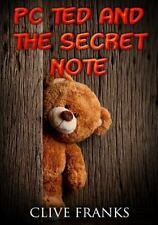 PC Ted and the Secret Note by Clive Franks (2015, Paperback)