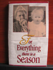 For Everything There is a Season -Anthology of the Works of Father Ralph Beiting