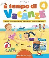 È tempo di vacanze. Vol. 4 - Puggioni -Giunti Del Borgo