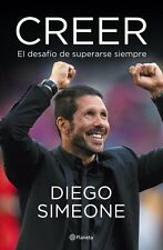 DIEGO SIMEONE - BELIEVE - CREER Soccer Book 2016
