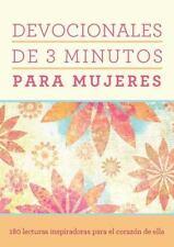 Devocionales de 3 minutos para mujeres: 180 lecturas inspiradoras para el cor...