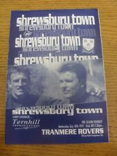 16/07/1997 Shrewsbury Town v Tranmere Rovers [Friendly] (Light Crease). Any faul