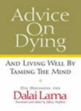 Advice on Dying: And Living Well by Taming the Mind-Dalai Lama XIV