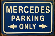 Mercedes Parking Only Vintage Retro Metal Sign Plaque Home Decor Garage Pub