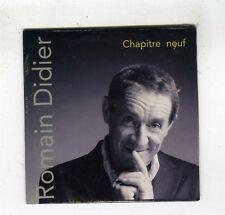 CD SINGLE PROMO (NEUF) 12 TITRES ROMAIN DIDIER CHAPITRE NEUF