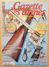 Gazette des armes n° 318 / SABRE / CHARGEURS / CARABINE / COUTEAU POIGNARD 1916