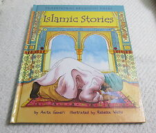 Islamic Stories (Traditional Religious Tales)  Anita Ganeri Nice Hardcover Book!