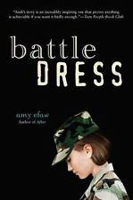 Battle Dress by Amy Efaw (2010, Paperback)