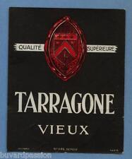 etiquette ancienne Tarragone vieux