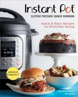 Instant Pot Electric Pressure Cooker Cookbook : Quick & Easy Recipes for Ever...
