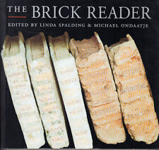 Brick Reader : Writers on Writing by Linda Spalding & Michael Ondaatje. SIGNED