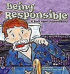 Being Responsible: A Book About Responsibility (Way to Be!), Small, Mary, Good C