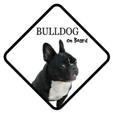 FRENCH BULLDOG On Board Car Sign With Sucker Dog Stickers