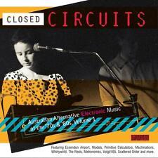 CLOSED CIRCUITS AUSTRALIAN ALTERNATIVE ELECTRONIC MUSIC VARIOUS ARTISTS CD NEW