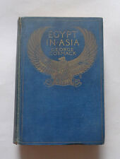 EGYPT IN ASIA by G. Cormack:  Syria & Palestine / The Hycsos / Egyptian / 1908