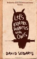 Let's Explore Diabetes With Owls,David Sedaris- 9780349119427