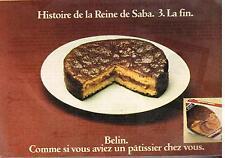 Publicité Advertising 1973 Le Gateau La Reine de saba par Belin