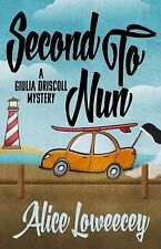 Giulia Driscoll Mystery: Second to Nun 2 by Alice Loweecey (2015, Paperback)