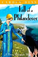 Fall of a Philanderer (A Daisy Dalrymple Mystery) By Carola Dunn
