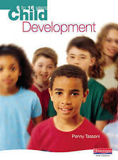 Child Development: 6 to 16 Years,  | Paperback Book | Acceptable | 9780435899837