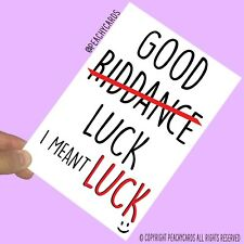 Funny New Job Card Coworker Leaving Good Luck Congrats Banter Office Jokes PC458