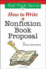 The Fast Track Course on How to Write a Nonfiction