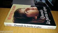 BEATRICE SAUBIN-QUANDO LA PORTA SI APRE-RIZZOLI-1995-1a EDIZIONE-SL44