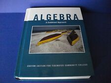 ALGEBRA: COMBINED APPROACH: CUSTOM EDITION FOR TIDEWATER - Hardcover **Mint**