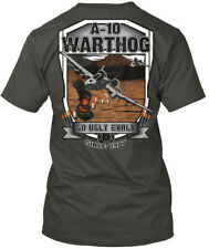 A-10 Warthog, Go Ugly Early Since 1977 - Na ( Not Hanes Tagless Tee T-Shirt