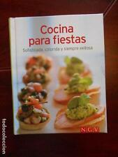 COCINA PARA FIESTAS - SOFISTICADA, COLORIDA Y SIEMPRE EXITOSA - TAPA DURA (6Q)