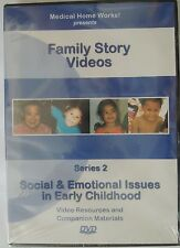 Medical Home Works! Family Story Videos: Series 2, Social & Emotional Issues in