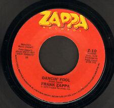 "FRANK ZAPPA – Dancin' Fool / Baby Snakes (1979 US VINYL SINGLE 7"" )"