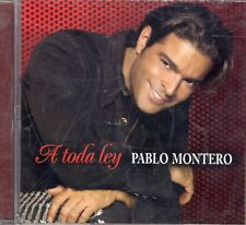 Pablo Montero A Toda Ley  CD New Sealed