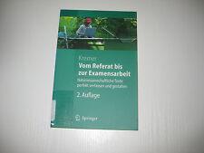 Vom Referat bis zur Examensarbeit von Bruno P. Kremer , 2. Aufl. 2006