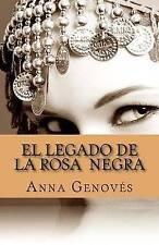 NEW El Legado de la Rosa Negra (Spanish Edition) by Anna Genovés