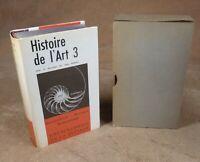 LA PLEIADE : ENCYCLOPEDIE DE LA PLEIADE / HISTOIRE DE L'ART 3  / 1965
