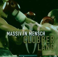 MASSIV IN MENSCH Clubber Lang CD 2006