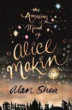 The Amazing Mind of Alice Makin, Alan Shea, New Book