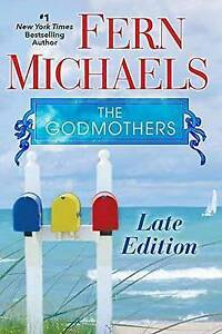The Godmothers: Late Edition by Fern Michaels BRAND NEW BOOK (Paperback, 2017)