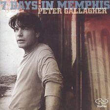 PETER GALLAGHER - 7 DAYS IN MEMPHIS (NEW DUALDISC)