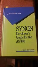 SYNON DEVELOPERS GUIDE FOR THE AS400 BY JOHN PORTER