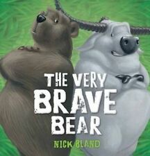 The Very Brave Bear by Nick Bland Children's Reading Picture Story Book 2015 ed