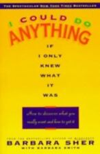 I COULD DO ANYTHING IF I ONLY KNEW WHAT IT WAS Barbara Sher FREE SHIP paperback