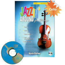 Jazzin' Around for Strings Cello Book CD Sheet Music Kerin Bailey