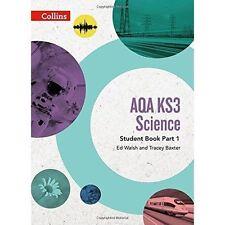 AQA KS3 Science Student Book Part 1 (AQA KS3 Science) by Baxter, Tracey, Walsh,