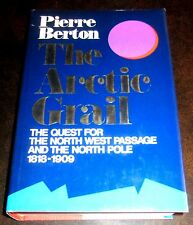 Signed Pierre Berton ARCTIC GRAIL NORTHWEST PASSAGE NORTH POLE 1818-1909 eskimo