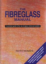 FIBRA DI VETRO manuale guida pratica all' uso di vetro plastica rinforzata da noakes