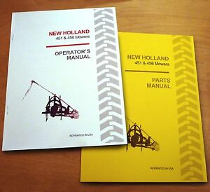 New Holland 451 456 Sickle Bar Mower Operator's AND Parts Manual Catalog Book NH