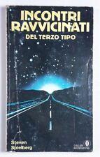 Steven Spielberg INCONTRI RAVVICINATI DEL TERZO TIPO Mondadori 1980